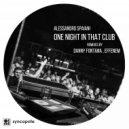 Alessandro Spaiani - One Night In That Club (Danny Fontana Remix)