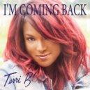 Terri B - I'm Coming Back (Glastrophobie Remix)