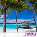 Michael E - Suzie s Smiling (Original Mix)