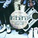 Vincent Vega & Rinat Latif - Arabiana  (Original Mix)