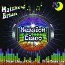 Matthew Brian - New Disco Cut (Original Mix)