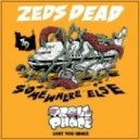 Zeds Dead - Lost You (TrollPhace Remix)