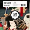 Nari & Milani & Tony Romera - How We Do It (Original mix)