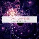 Toxic Universe - Prog Ness (Original Mix)