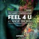 Richard Earnshaw feat. Angie Brown - Feel 4 U (Instrumental Mix)