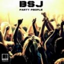 BSJ - Party People (Original Mix)