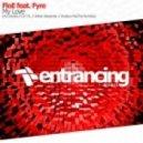 FloE feat. Fyre - My Love  (Andrew MacTire Remix)