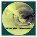 Michael Miller - Bangalore Mystics (Original Mix)