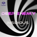 Deep Enemy - Insidious