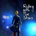 Droid Project - Riding With The Stars