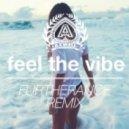 Axwell - Feel The Vibe (Furtherance Remix)