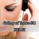 Helgi - Gallery of Trance #11 (Vocal Trance Mix)