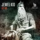 Jewel Kid - Let Go (Original mix)