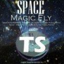 Space vs. Syntheticsax - Magic Fly (DJ Legran & DJ Alex Rosco Remix)