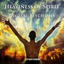 Digital Psychosis - Heaviness of Spirit (Original Mix)
