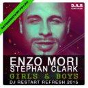 Enzo Mori & Stephan Clark - Girls & Boys (DJ Restart 2015 Refresh)