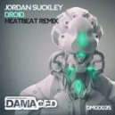 Jordan Suckley - Droid (Heatbeat Remix)