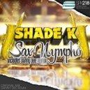 Shade K, Danny Dee - Sax Nympho (Danny Dee Remix)