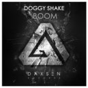 Doggy Shake - Boom (Original Mix)