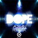 ADRIAN MONCADA - Dope