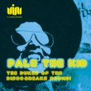Pale The Kid - The Doll That Made The Dice Behave (Original mix)