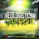 Neologisticism - Genestealer (Original Mix)