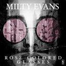Milty Evans - Rose Colored Glasses (Original Mix)
