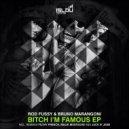 Rod Fussy, Bruno Marangoni, Malik Mustache - Bitch I'm Famous (Malik Mustache Remix)
