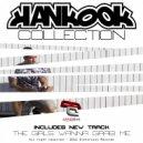 Hankook - The Girls Wanna Grab Me (Original Mix)
