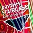 Rhythm Staircase - Pachanga (Original Mix)