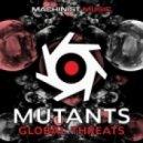 Mutants - Global Threats (Original mix)