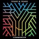 Years & Years - Eyes Shut (Original Mix)