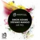 Stefano Mango & Simon Adams - Mr. Pig (Original Mix)