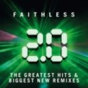 Faithless - Not Going Home 2.0 (Eric Prydz Remix) (Remastered)
