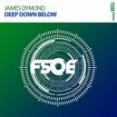 James Dymond - Deep Down Below (Original Mix)