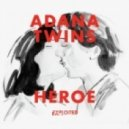 Adana Twins - Heroe (SevenDoors Remix)