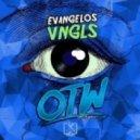 Evangelos - Vngls (Original Mix)