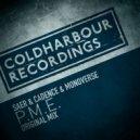 Saer & Cadence & Monoverse - P M E. (Original Mix)