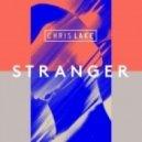 Chris Lake - Stranger (Club Mix)