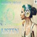 Andrew Dream - Listen