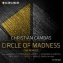 Christian Cambas - Circle Of Madness (Daniele Petronelli & Worp Remix)