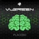 Valgreen - Placebo (Original Mix)