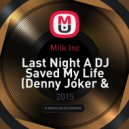 Milk Inc - Last Night A DJ Saved My Life (Denny Joker & Sergey Ruduyk remix)