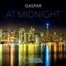 Gaspar - At Midnight (Original Mix)
