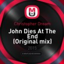 Christopher Dream - John Dies At The End (Original mix)