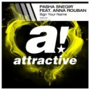 Pasha Snegir feat. Anna Rouban - Sign Your Name  (Original Mix)