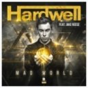 Hardwell feat. Jake Reese - Mad World (Original Mix)
