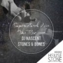 DJ Nascent, Stones & Bones - Supernatural (Mikelly Remix)