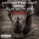 DIRTYHERTZ, Nick Shively, Lacy Love - Run With Me Now (Original Mix)