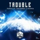 Trouble - Hanna (Original mix)
